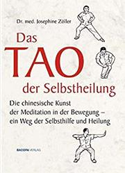Buchempfehlung: Jospehine Zoeller, Das Tao der Selbstheilung