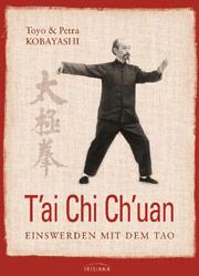 Buchempfehlung: Toyo Kobayashi, Petra Kobayashi, Tai Chi Chuan