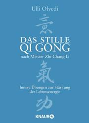 Buchempfehlung: Ulli Olvedi, Das stille Qi Gong